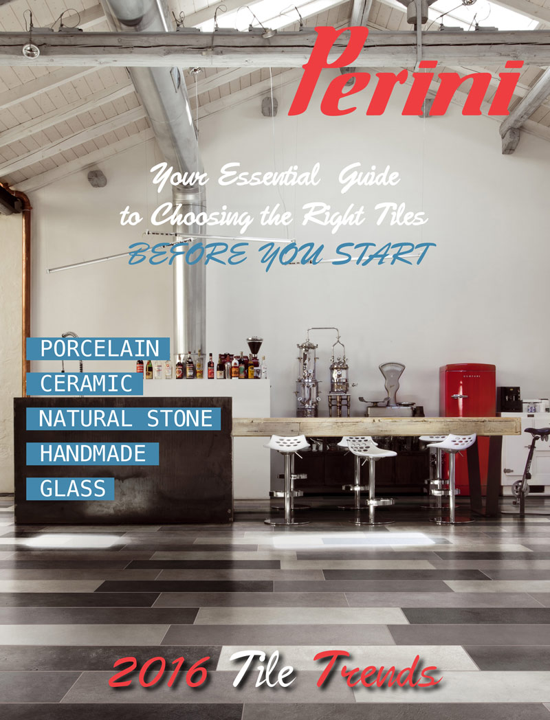 Perini, Your Essential Guide to Choosing the right tiles - 2016 Tile Trends